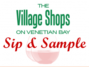 Sip & Sample at The Village Shops on Venetian Bay
